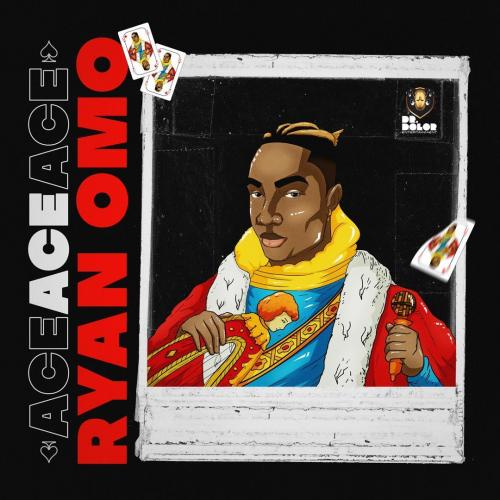 Ryan Omo - Ace (FULL EP) Mp3 Zip Fast Download Free Audio complete
