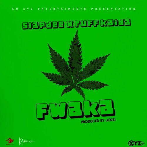 Slapdee - Fwaka Ft. Ruff Kaida Mp3 Audio Download