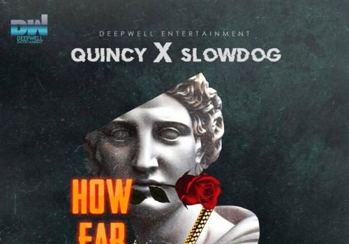 Slowdog Ft. Quincy - How Far Mp3 Audio Download