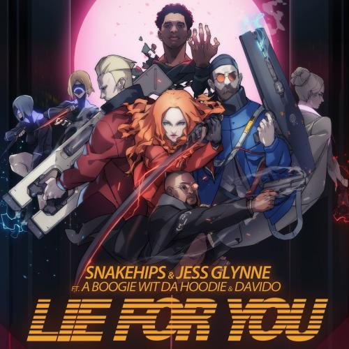 Snakehips & Jess Glynne - Lie For You Ft. Davido, A Boogie Wit Da Hoodie Mp3 Audio Download