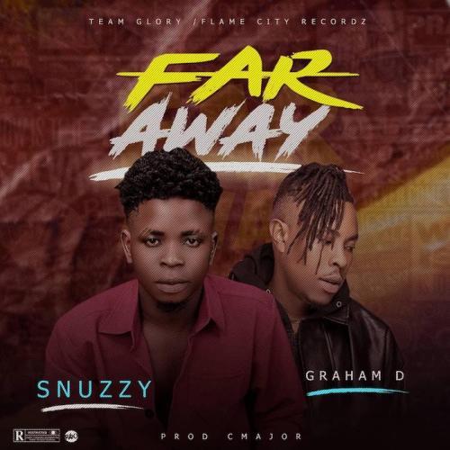 Snuzzy Ft. Graham D - Far Away Mp3 Audio Download