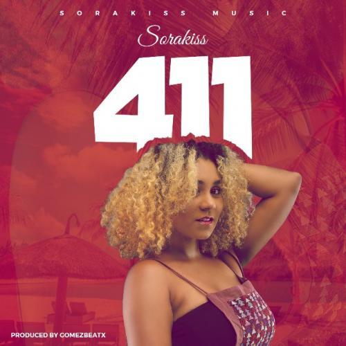 Sorakiss - 411 (Prod. by Gomez) Mp3 Audio Download