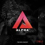 Teddy-A – Alpha Vol 1 (The Soul Playlist)