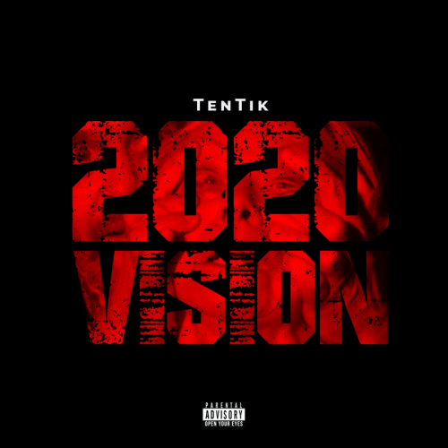 Tentik - 2020 Vision Mp3 Audio Download