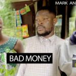 VIDEO: Mark Angel Comedy – Bad Money (Episode 268)