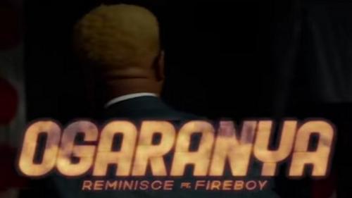 VIDEO: Reminisce Ft. Fireboy DML - Ogaranya Mp4 Download