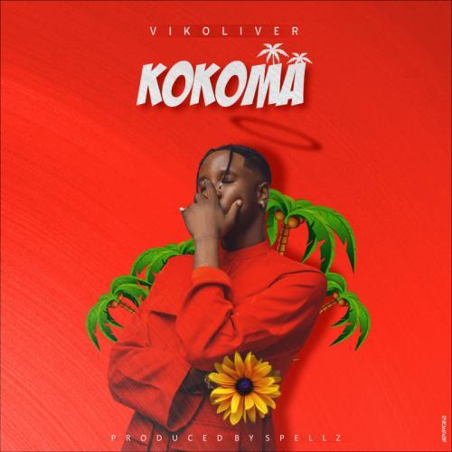 Vikoliver - Kokoma (Prod. by Spellz) Mp3 Audio Download