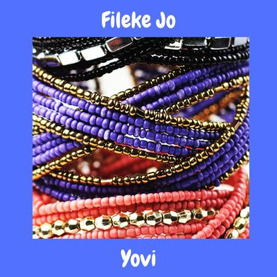 Yovi - Fileke Jo Mp3 Audio Download