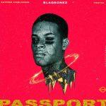 100 Crowns Ft. Blaqbonez, Payper Corleone, Tentik – Passport