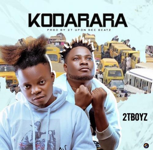 2T Boyz - Kodarara Mp3 Audio Download