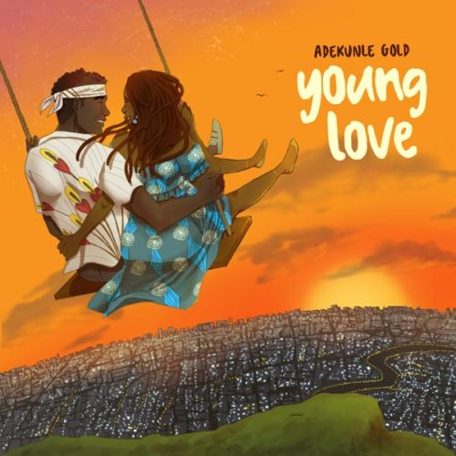 Adekunle Gold - Young Love Mp3 Audio Download