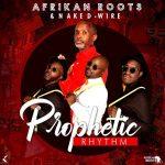 Afrikan Roots – Prophetic Rhythm (FULL ALBUM)