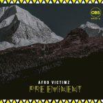 Afro Victimz – Pre-Eminent (FULL ALBUM)