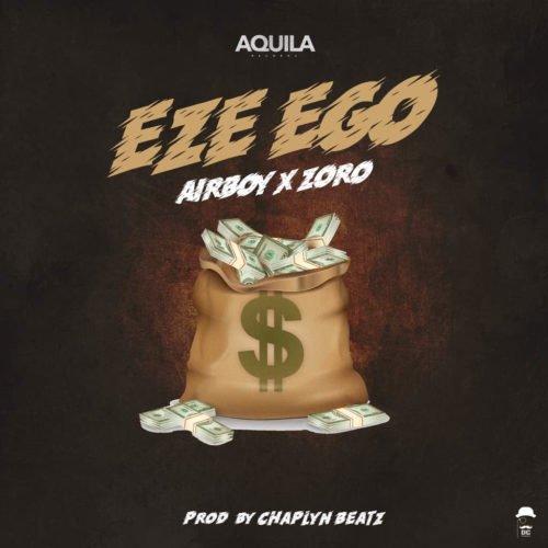 Airboy - Eze Ego Ft. Zoro Mp3 Audio Download