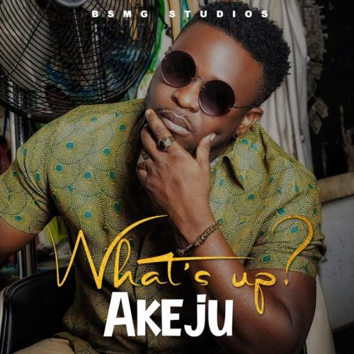 Akeju - Whats Up? Mp3 Audio Download