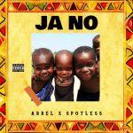 Arrel – JaNo ft. Spotless