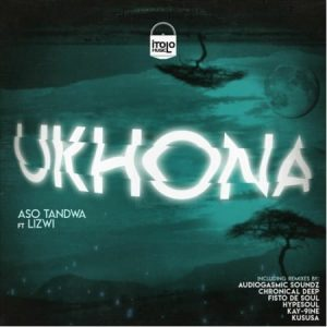Aso Tandwa - Ukhona (Kususa Remix) Ft. Lizwi Mp3 Audio Download