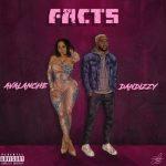 Avalanche Ft. Dandizzy – Facts