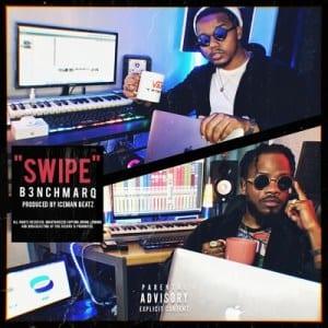 B3nchMarQ - Swipe Mp3 Audio Download