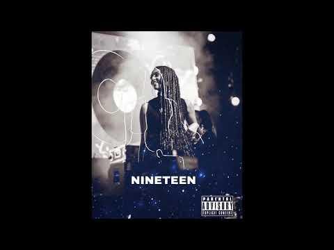 Bey T - Nineteen Mp3 Audio Download