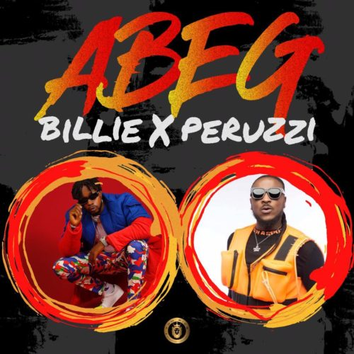 Billi Ft. Peruzzi - Abeg Abeg (Audio + Video) Mp3 Mp4 Download