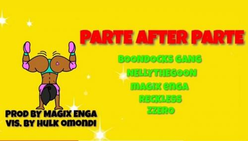 Party After Party Boondocks Gang Ft. Nelly The Goon, Reckless, Magix Enga, Zzero Sufuri - Parte After Parte (Remix) Mp3 Audio Download