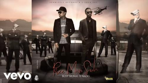 Busy Signal, Nadg - Pree Man Suh Mp3 Audio Download