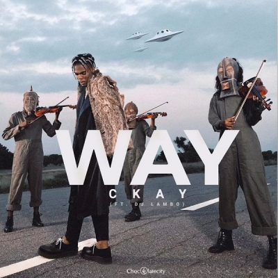 by CKay - Way Ft. DJ Lambo Mp3 Audio Download