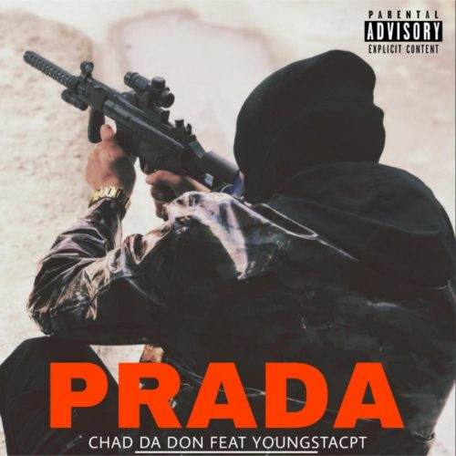 Chad Da Don - Prada Ft. YoungstaCPT Mp3 Audio Download