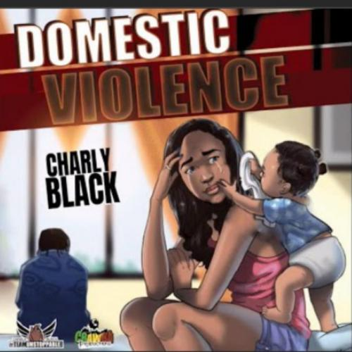 Charly Black - Domestic Violence Mp3 Audio Download