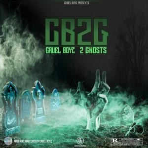 Cruel Boyz - 2 Ghosts Mp3 Audio Download