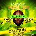 DJ Big N – Big Brother Naija 2020 (Lockdown Mixape)