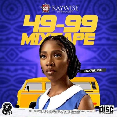 DJ Kaywise - 49-99 Mixtape Mp3 Audio Download Zip