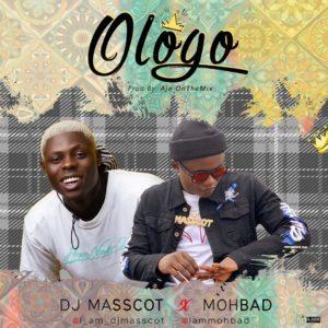 DJ Masscot Ft. MohBad - Ologo mp3 Audio Download