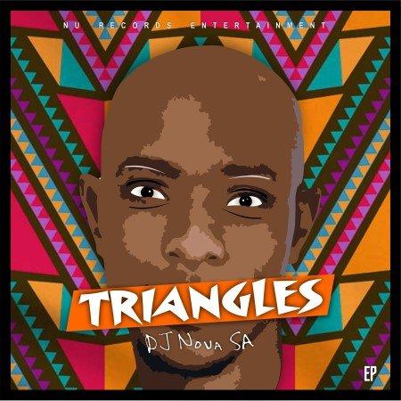 DJ Nova SA - Triangles (FULL EP) Mp3 Zip Fast Download