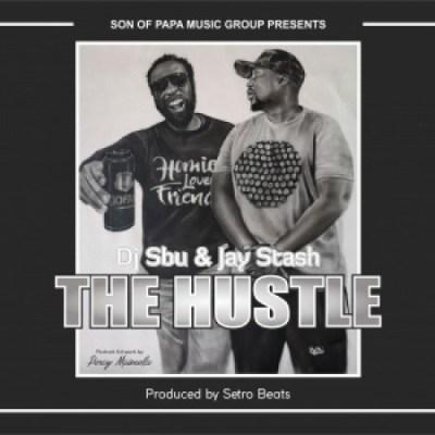 DJ Sbu & Jay Stash - The Hustle Mp3 Audio Download
