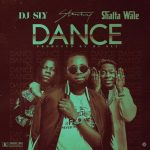 DJ Sly Ft. Stonebwoy & Shatta Wale – Dance