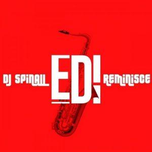 DJ Spinall - EDI Ft. Reminisce Mp3 Audio Download