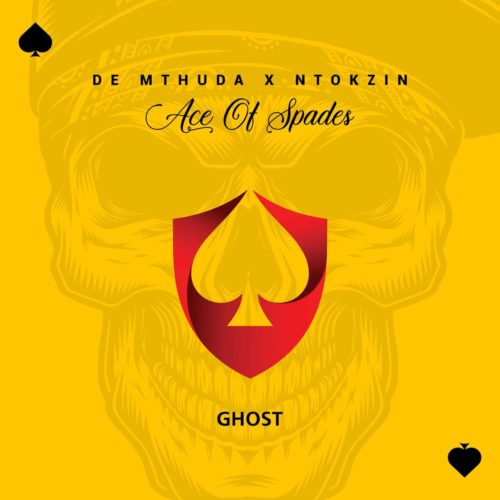 De Mthuda Ft. Ntokzin - Ghost Mp3 Audio Download