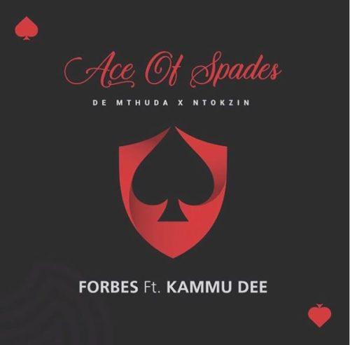 De Mthuda & Ntokzin - Forbes Ft. Kammu Dee, Njelic Mp3 Audio Download