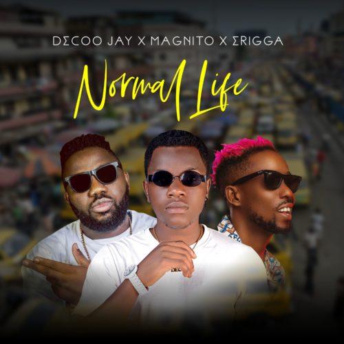 Decoo Jay Ft. Magnito & Erigga - Normal Life Mp3 Audio Download