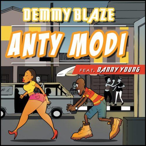 Demmy Blaze - Anty Modi Ft. Danny Young Mp3 Audio Download