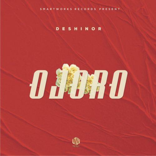 Deshinor - Ojoro (Prod. Cracker) Mp3 Audio Download