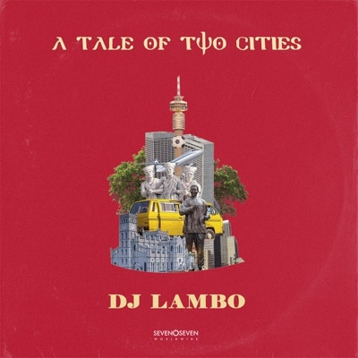 Dj Lambo - A Tale of Two Cities (FULL ALBUM) Mp3 Zip Fast Download Free audio complete