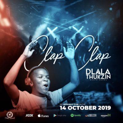 Dlala Thukzin - Clap Clap (Original Mix) Mp3 Audio Download