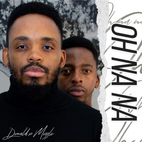 Donald - Oh Na Na Ft. Mvzzle Mp3 Audio Download