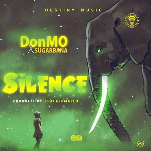 Donmo Ft. Sugarbana - Silence Mp3 Audio Download