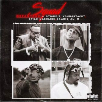 Dreamtrax - Squad Ft. Stogie T, YoungstaCPT, Stilo Magolide & Saadiq Ali M Mp3 Audio Download
