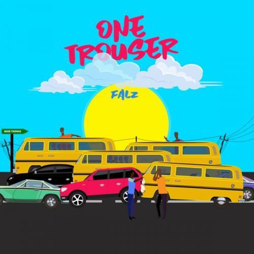 Falz - One Trouser Mp3 Audio Download
