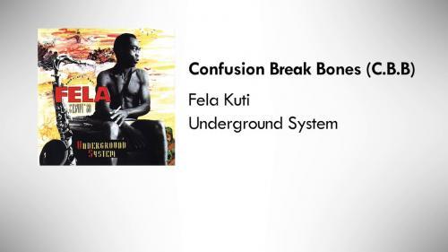 Fela Kuti - Confusion Break Bones (C.B.B.) Mp3 Zip Audio Download